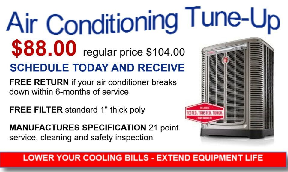 Air conditioning service - 21 point service inspection, $88, regular price $104. Schedule today and receive free return if it breaks within 6 months, and a free filter.