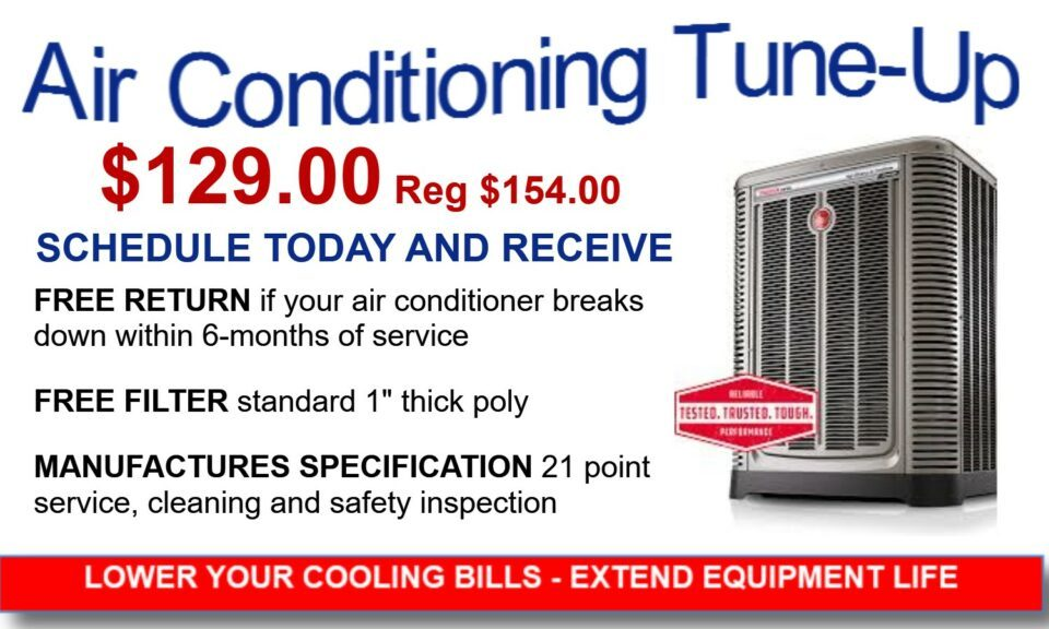 Air conditioning service - 21 point service inspection, $129, regular price $154. Schedule today and receive free return if it breaks within 6 months, and a free filter.