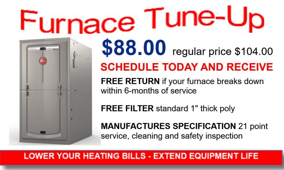 Furnace Service- 27 point manufacturers inspection & cleaning - $88, Regular Price $104, free filter, free return if it breaks within 6 months.